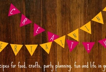 Entertaining Creativity / Recipes for Food, Crafts, Party Planning, Fun, and Life in General