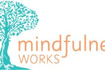 Mindfulness / All things related to Mindfulness
