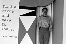 G.W. LaCorte Quotes / by Grant LaCorte