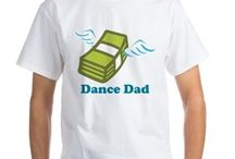 Dance Dad / Dance dad stuff