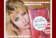 SAMETOVÁ  KŮŽE -  knižní novinka / Knihy, romány, psaní....
