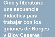 Literatura y Cine / El cine y la literatura enlazados y entrecruzados