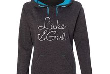 Lake Girl / These fashion hoodies are the hit of the Lake!  For a cool evening stroll on the beach or a fast boat ride across the lake these hoodies are exactly what you need/