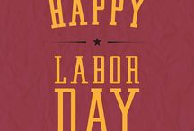 Labor Day 2015 / Happy Labor Day! Shout to all the workers - you make our Economy WORK!