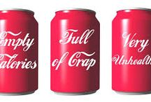 Quit the soda! / Soda and fizzy drinks like coke are so bad for our health - especially the diet versions!