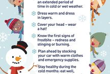 Winter/Cold Weather Safety Tips / Stay safe even on the coldest days of winter with these helpful tips.