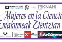 Mujeres en la Ciencia / Emakumeak Zientzian / Divulgación de la ciencia a pie de calle, 21 de Mayo de 2016, Donostia