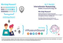 #MuseumSound 2015 / Die Social Media Aktion zum Internationalen Museumstag 2015 - So klingt Museum!