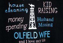 #oilfieldlife / by Morgan Ladner