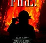 Fire! Fire! - Fact and Fiction / Materials that explain, explore and describe the life of firefighters. / by Handley Regional Library