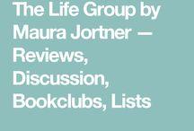 The Life Group by Maura Jortner