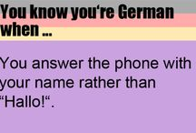 You know You Are German...
