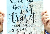 Travel Quotes​ / Words to inspire your wanderlust. / by USA TODAY Travel