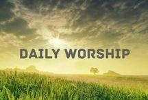 Worship God / Living a life of Worship