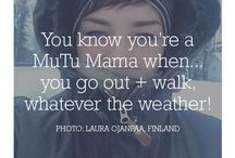 You're A MUTU Mama When... / Share your MUTU Mama moments!