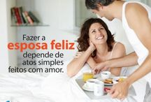 Eu ♥ minha Esposa / Diversos artigos, frases e citações que o ajudará a melhorar ainda mais o relacionamento com a sua esposa. ♥