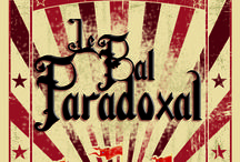 BP : Freaky Circus / Inspis pour le Bal Paradoxal n°3 : Freaky Circus Info : https://www.facebook.com/events/666911556760678/