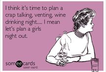 Girl's Night Out! / Like a martini, enjoy your girls night out shaken or stirred.