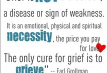 Dealing wirh Grief :( / by Debbie Sarjeant