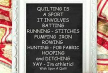 •♥✿♥• Quilting ~ Sayings •♥✿♥•