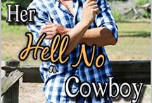"""Book: Her Hell No Cowboy / Ever since his first deployment, Lincoln McCall came home a changed man, swapping life philosophies with his twin brother. No more playing it safe, or by the rules, or looking for """"Miss Right"""". Hell no. But holding onto that concept is hard after Linc fell into a pool with his arms full of the one that got away."""