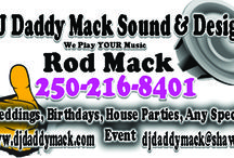 DJ Daddy Mack Victoria's only 2X BC DJ spin off Champion / Rod DJ Daddy Mack of DJ Daddy Mack Sound & Design is the only BC Club DJ award winner 2 Times over in Victoria. So if you want a winning DJ for your event Call 250-216-8401!!