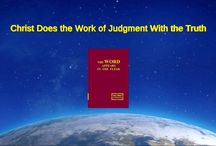 """Almighty God's Word """"Christ Does the Work of Judgment With the Truth""""   The Church of Almighty God"""