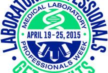 Medical Laboratory Professionals Week / #LAB4LIFE