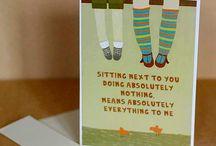 Say it with a Card / by Cyndi Hobgood