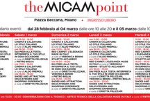 #theMICAMpoint 2014 - calendar of events / From 28/02 to 04/03 we are in Piazza Beccaria in Milan to celebrate with you the excellence of Made in Italy!