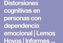 Distorsiones cognitivas en personas con dependencia emocional / En este tablero se aborda el tema de las distorsiones cognitivas específicamente en personas con dependencia emocional. Tomando como punto de referencia la idea principal de la terapia cognitiva, la cual afirma que las personas sufren por la interpretación que realizan de los sucesos y no por estos en si mismos.