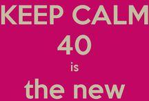 40 yo & fabulous!