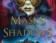 All things Masks and Shadows / by Pyr® books