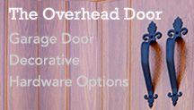 Garage Door Hardware and Accents / by Overhead Door Garage Doors