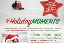Holiday Moments / Share your #holidaymoments with Geranium Homes to win! #contest #geraniumhomes