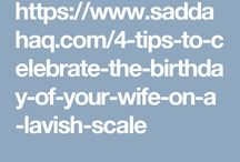 4 Tips to Celebrate the Birthday of Your Wife on a Lavish Scale