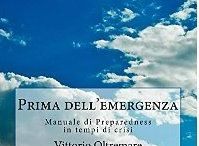 """"""" Prima dell'Emergenza: manuale di Preparedness in tempi di crisi"""""""