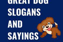 Dog Slogans and Sayings