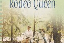 Rodeo Queen - Book 5 Texas Rodeo series / My 8th book published by Love Inspired Heartsong Presents