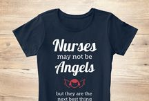Nurses may not be angels, but they are the next best thing.
