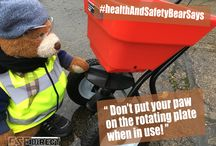 Health & Safety Bear Says...