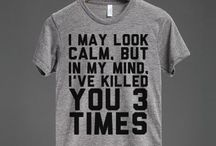 T-shirts I need to own