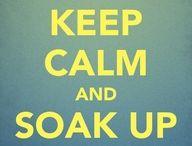 Keep calm... / by Meredith Crunk