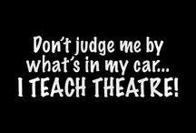 Funny Theatre Truisms