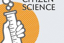 Citizen Scientist / Learn how YOU can help the natural world.