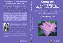 Mon livre / Confidences d'une ancienne dépendante affective
