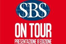 SBS ON TOUR    Presentazioni 8ª Edizione