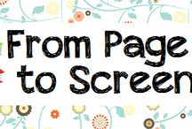 From Page to Screen - Books to Movies / Great to read the book BEFORE you head to the movie theater to see the film!