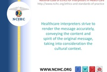 National Code of Ethics / In 2004, the National Council on Interpreting in Health Care (NCIHC) published the National Code of Ethics for Interpreters in Health Care as a first step towards standardizing the expectations that the health care industry and patients should have of interpreters and raising the quality of health care interpreting in the United States.