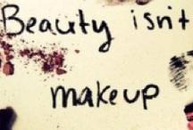Makeup Is Art / by Lauren Petry